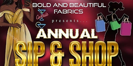 Bold and Beautiful Fabrics presents annual SIP & S tickets