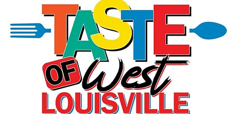 6th Annual Taste of West Louisville Pre-Derby Kick-Off tickets