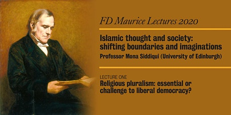 FD Maurice Lecture Series 2020 - Lecture One, by Professor Mona Siddiqui tickets
