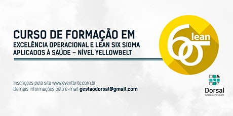 Lean Six Sigma HealthCare - YellowBelt (Salvador - Turma 2) bilhetes