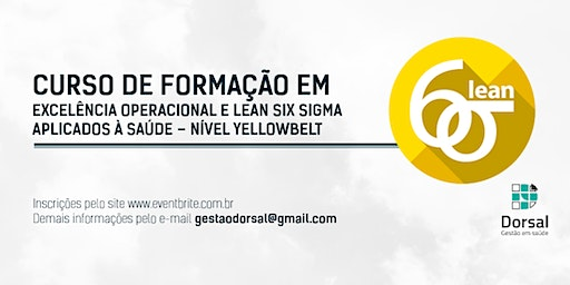 Lean Six Sigma HealthCare - YellowBelt (Salvador - Turma 2)
