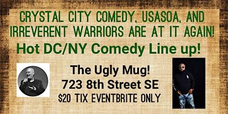 Crystal City Comedy: Benefitting Veterans! USASOA, IRREVERENT WARRIORS! tickets