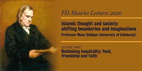 FD Maurice Lecture Series 2020 - Lecture Three, by Professor Mona Siddiqui tickets