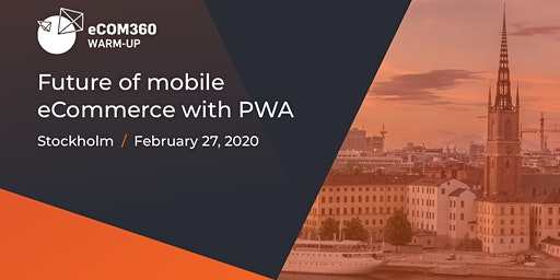 Future of eCommerce: mobile-first is now, PWA is next