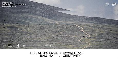 IRELAND'S EDGE BALLINA: AWAKENING CREATIVITY tickets