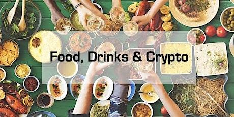 Food, Drinks & Crypto tickets