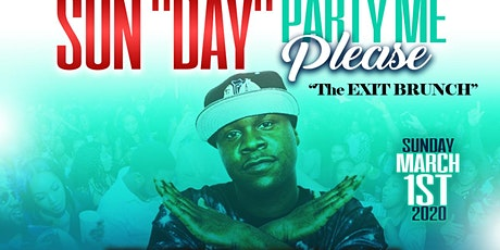 "SUN""DAY"" PARTY ME PLEASE tickets"