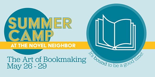 Summer Camp: The Art of Bookmaking