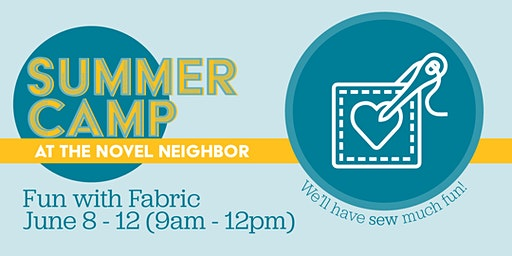 Half Day Summer Camp: Fun With Fabric