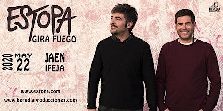 ESTOPA presenta GIRA FUEGO en Jaén entradas