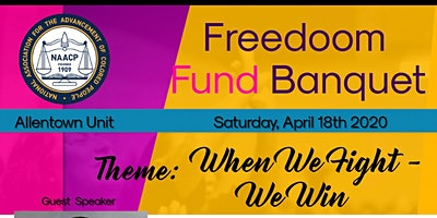 NAACP Allentown - Freedom Fund Banquet & Awards