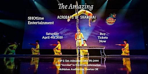SHOtime Entertainment Presents: The Amazing Acrobats of Shanghai