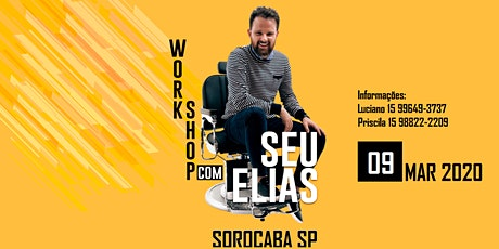 WORKSHOP SEU ELIAS - SOROCABA SP 09/03/2020 ingressos