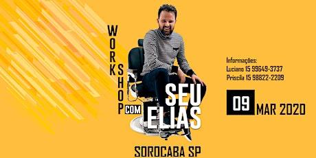 WORKSHOP SEU ELIAS - SOROCABA SP 09/03/2020 bilhetes