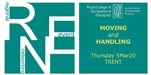 TRENT Regional Networking Event: Moving and Handling (5Mar20)
