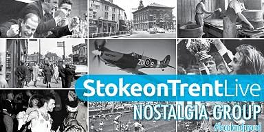Stoke-on-Trent Live Nostalgia Community Group