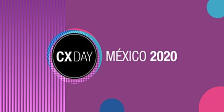 CX Day México 2020 boletos