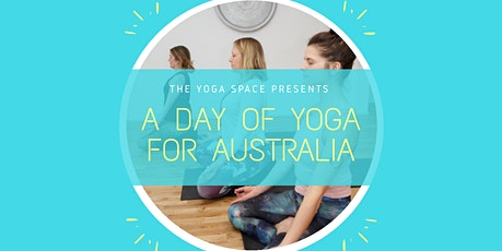 A DAY OF YOGA FOR AUSTRALIA tickets