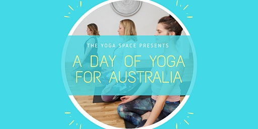 A DAY OF YOGA FOR AUSTRALIA