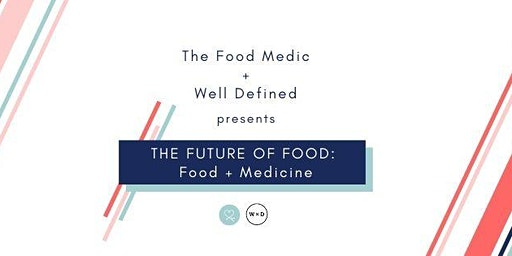 The Future Of Food 2020: Food & Medicine