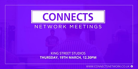 Connects Network Meeting - March 2020 tickets