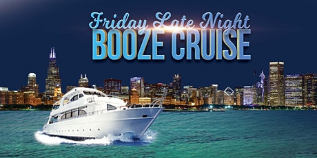 Friday Late Night Booze Cruise aboard Chicago Spirit tickets