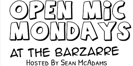 Open Mic Monday's tickets