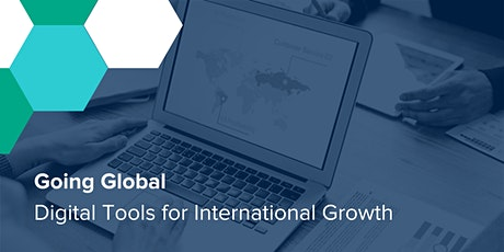 Going Global - Digital Tools for International Growth tickets