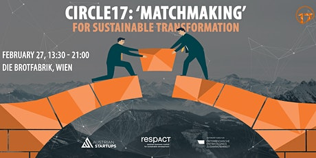 circle17 'Matchmaking' for a Sustainable Transformation Tickets