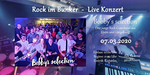 Rock im Bunker - Live mit Bobby´ s Selection