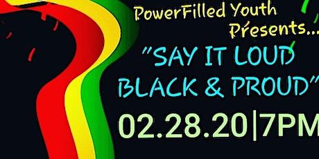 SAY IT LOUD, BLACK & PROUD tickets