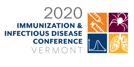 CANCELED - 2020 Immunization & Infectious Disease Conference Vermont tickets