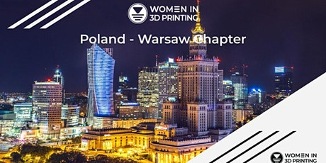 Women in 3D Printing Meetup - Warsaw Chapter tickets
