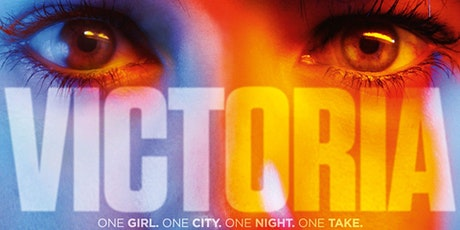 VICTORIA (Time Within Time) Westminster Film Society 2020 tickets