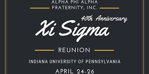 Xi Sigma Chapter Reunion