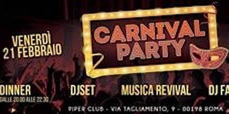Carnival Party - Piper Club - Venerdi 21 Febbraio 2020 biglietti