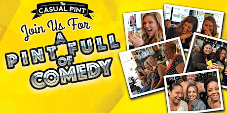 A Full Pint of Comedy- Free Stand Up Comedy Night at The Casual Pint tickets
