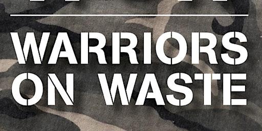 Warriors on Waste Feb Half Term Fun