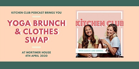 Yoga, Brunch & Clothes Swap at Mortimer House tickets