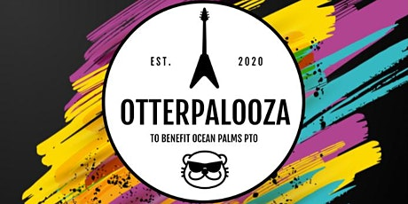 Otterpalooza Concert to benefit Ocean Palms Elementary PTO tickets
