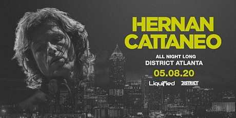 Hernan Cattaneo (Open to Close) - Friday May 8th 2020 - District Atlanta tickets