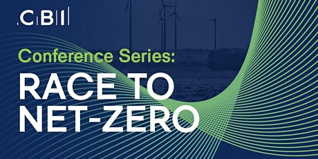 CBI Conference Series: Winning the race to net-zero tickets