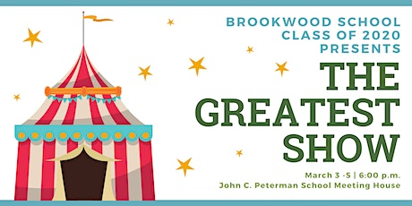 """Brookwood School 8th Grade Musical - """"The Greatest Show"""" tickets"""