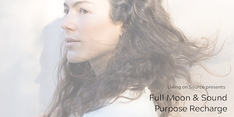 Full Moon & Sound Purpose Recharge Amsterdam tickets