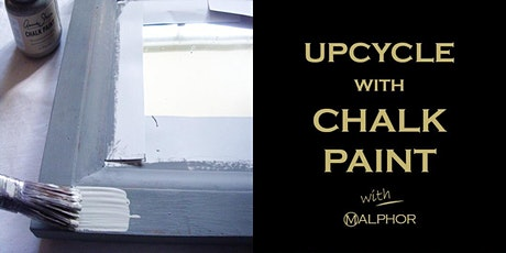 Upcycle with Chalk Paint tickets