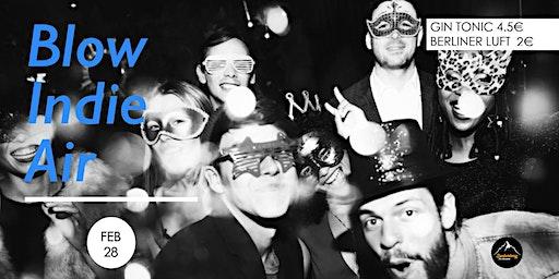 Blow Indie Air- Party