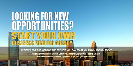 Start your Own Business Funding Agency Charlotte, NC tickets