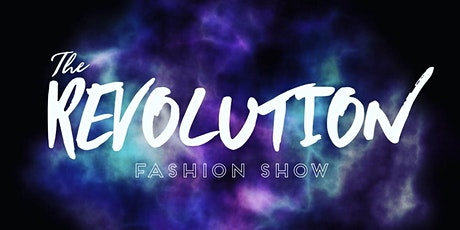 The Revolution Fashion Show tickets