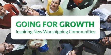 Going for Growth - Inspiring New Worshipping Communities tickets