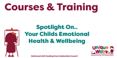 Spotlight on... Your Child Healthy Emotional Wellbeing 30/01/2021 tickets